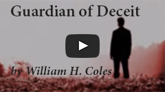 Guardian of Deceit by William H. Coles