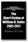 Short Fiction by William H. Coles